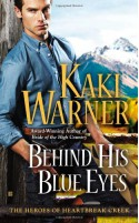 Behind His Blue Eyes - Kaki Warner