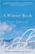 A Winter Book - Tove Jansson, Silvester Mazzarella, David McDuff, Kingsley Hart, Ali Smith, Philip Pullman, Esther Freud, Frank Cottrell Boyce