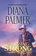 Wyoming Strong (Wyoming Men) - Diana Palmer