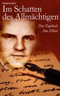 Im Schatten des Allmächtigen (paperback) - Elisabeth Elliot