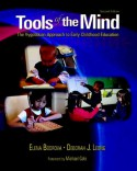 Tools of the Mind: The Vygotskian Approach to Early Childhood Education (2nd Edition) - Elena Bodrova, Deborah J. Leong