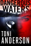 Dangerous Waters - Toni Anderson
