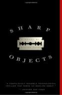 Sharp Objects (Trade Paperback) - Gillian Flynn