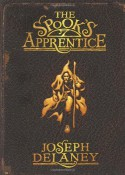 The Spook's Apprentice (The Last Apprentice / Wardstone Chronicles #1) - Joseph Delaney