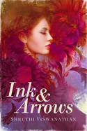 Ink & Arrows - Shruthi Viswanathan