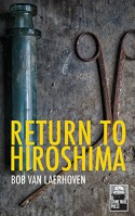 Return to Hiroshima - Bob van Laerhoven