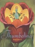 Thumbelina - Hans Christian Andersen, Brad Sneed