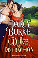 The Duke of Distraction (The Untouchables #12) - Darcy Burke