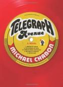 Telegraph Avenue: A Novel - Michael Chabon
