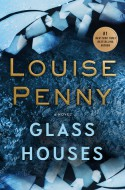 Glass Houses - Louise Penny