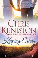 Keeping Eileen - Chris Keniston