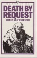 Death By Request - Romilly John, Katherine John