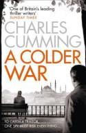 A Colder War - Charles Cumming