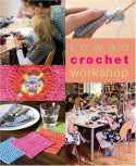 Rowan Crochet Workshop - Emma Seddon, Sharon Brant