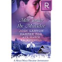 Men Under the Mistletoe - Ava March, Josh Lanyon, Harper Fox, K.A. Mitchell, Angela James