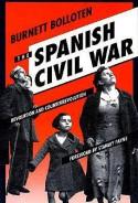 Spanish Civil War: Revolution and Counterrevolution - Burnett Bolloten