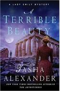 A Terrible Beauty: A Lady Emily Mystery (Lady Emily Mysteries) - Tasha Alexander