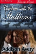 Christmas with the Stallions - Addison Avery