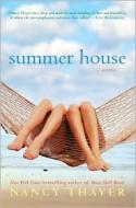 Summer House - Nancy Thayer