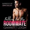 Falling For My Roommate - Garrett Leigh, Dan Calley