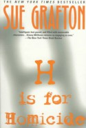 H is for Homicide - Sue Grafton