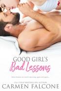 Good Girl's Bad Lessons - Carmen Falcone
