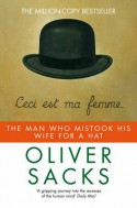 The Man Who Mistook His Wife for a Hat - Oliver Sacks