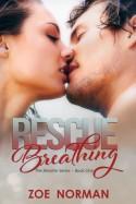 Rescue Breathing - Zoe Norman