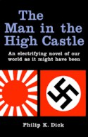The Man in the High Castle (Tie-In) - Philip K. Dick