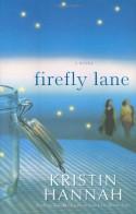Firefly Lane - Kristin Hannah