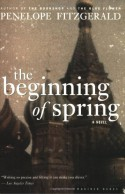 The Beginning of Spring - Penelope Fitzgerald