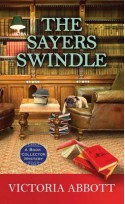 The Sayers Swindle: A Book Collector Mystery - Victoria Abbott