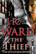 The Thief - J.R. Ward