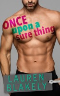 Once Upon a Sure Thing - Lauren Blakely
