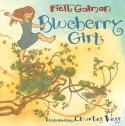 Blueberry Girl - Charles Vess, Neil Gaiman