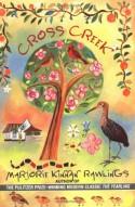 Cross Creek - Marjorie Kinnan Rawlings, Edward Shenton