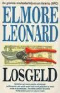 Losgeld (Raylan Givens, #2) - Elmore Leonard, Theo Horsten