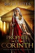 Prophet of Corinth - Rich Hites