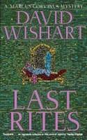 Last Rites (A Marcus Corvinus Mystery) - David Wishart