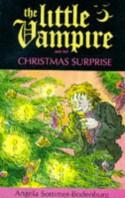 The Little Vampire and the Christmas Surprise (Fiction: little vampire) - Angela Sommer-Bodenburg