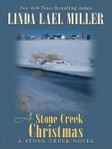 A Stone Creek Christmas - Linda Lael Miller