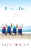 Beach Trip - Cathy Holton