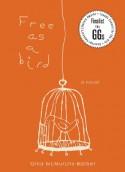 Free as a Bird - Gina McMurchy-Barber