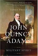 John Quincy Adams - James Traub