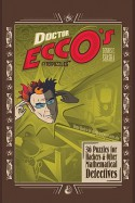 Doctor Ecco's Cyberpuzzles: 36 Puzzles for Hackers and Other Mathematical Detectives - Dennis E. Shasha