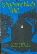 The Ghost of Windy Hill - Clyde Robert Bulla, Don Bolognese