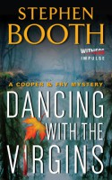 Dancing With the Virgins (Cooper & Fry Mysteries Book 2) - Stephen Booth