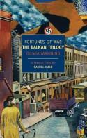 Fortunes of War: The Balkan Trilogy - Rachel Cusk, Olivia Manning