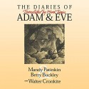 The Diaries of Adam and Eve - Walter Cronkite, Betty Buckley, Mandy Patinkin, Mark Twain