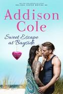 Sweet Escape at Bayside - Addison Cole